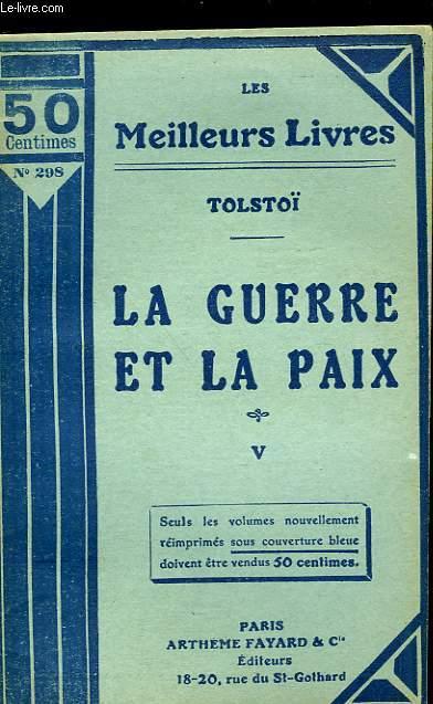 LA GUERRE ET LA PAIX - TOME 5