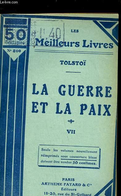LA GUERRE ET LA PAIX - TOME 7