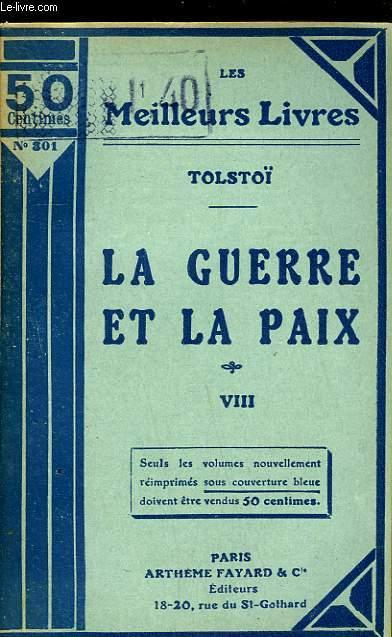 LA GUERRE ET LA PAIX - TOME 8