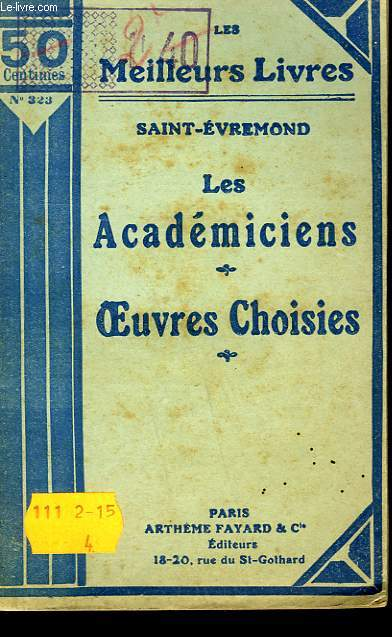 LES ACADEMICIENS - OEUVRES CHOISIES