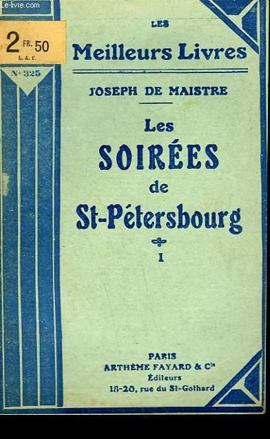 LES SOIREES DE ST PETERSBOURG - TOME 1