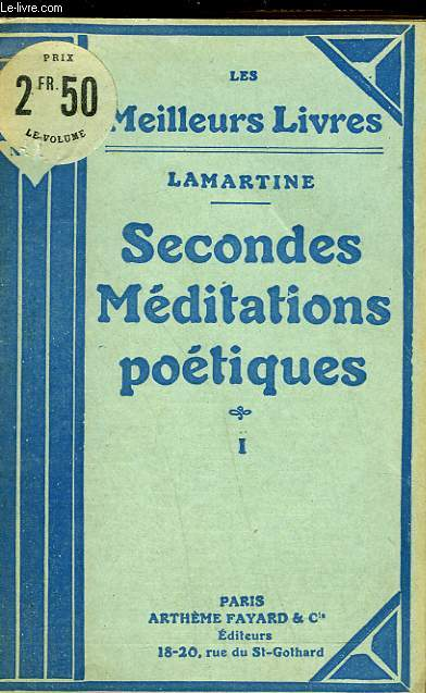 SECONDES MEDITATIONS POETIQUES - TOME 1