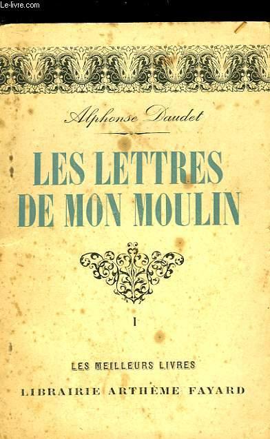 LES LETTRES DE MON MOULIN - TOME 1