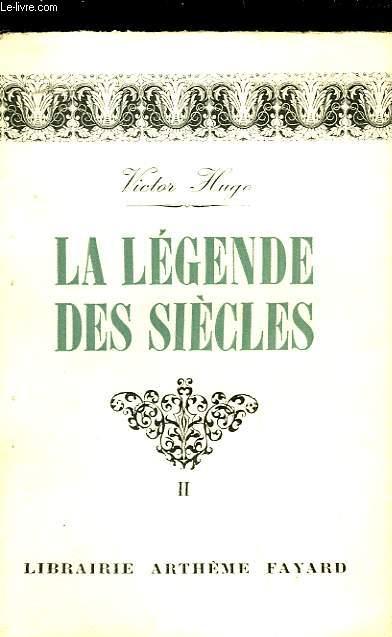 LA LEGENDE DES SIECLES - TOME 2