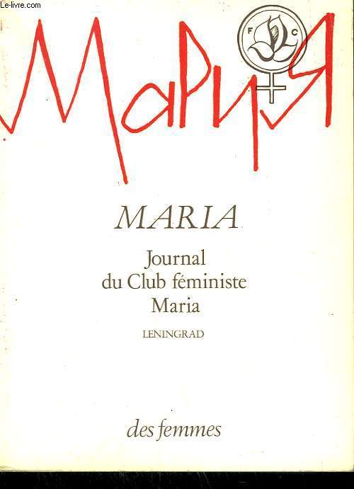 MARIA JOURNAL DU CLUB FEMINISTE MARIA LENINGRAD