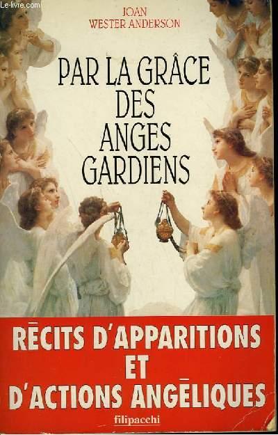 PAR LA GRACE DES ANGES GARDIENS