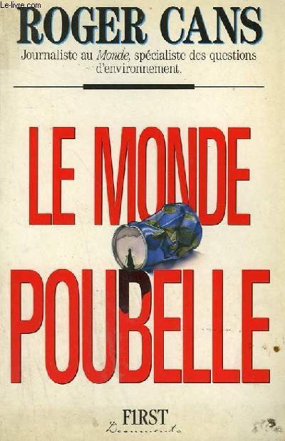 LE MONDE POUBELLE