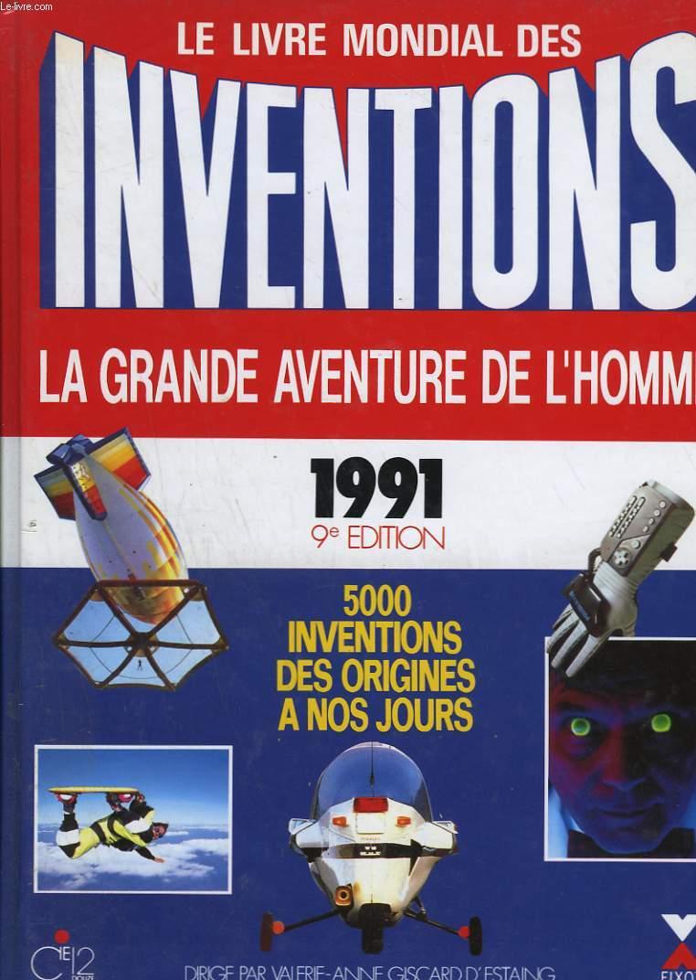 LE LIVRE MONDIAL DES INVENTIONS. 1991. LA GRANDE AVENTURE DE L'HOMME.