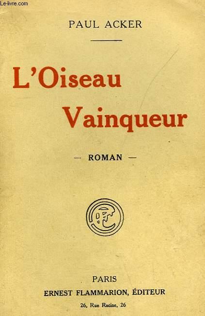 L'OISEAU VAINQUEUR.