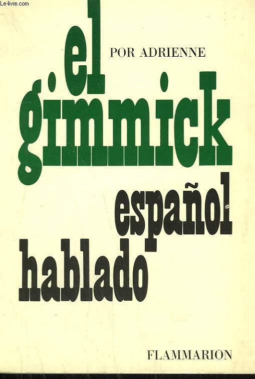 EL GRIMMICK ESPANOL HABLADO.