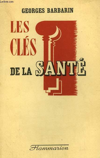 LES CLES DE LA SANTE.