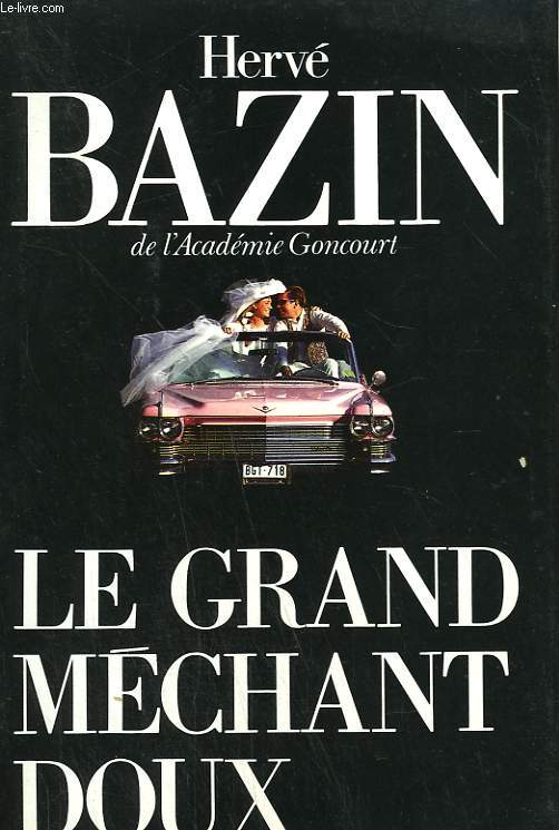 LE GRAND MECHANT DOUX.