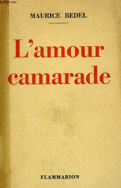L'AMOUR CAMARADE.