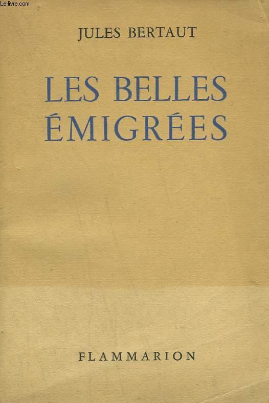 LES BELLES EMIGREES.