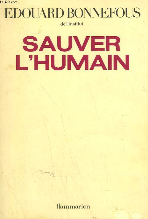 SAUVER L'HUMAIN.