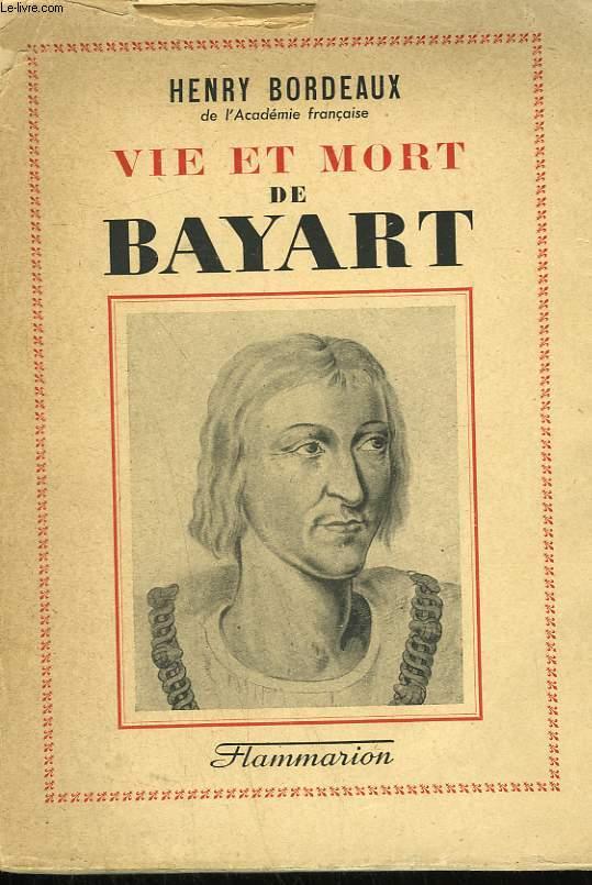 VIE ET MORT DE BAYART.