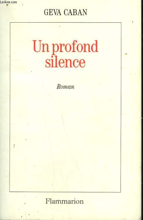 UN PROFOND SILENCE.