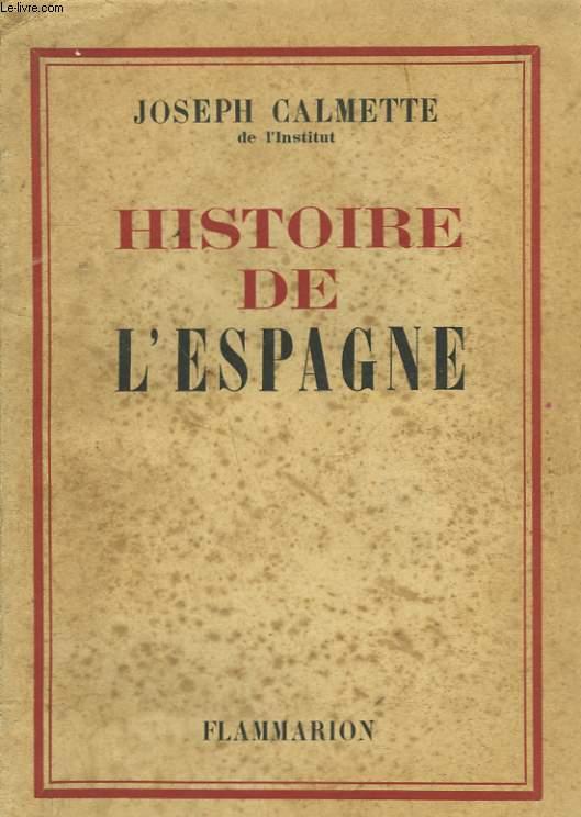 HISTOIRE DE L'ESPAGNE.