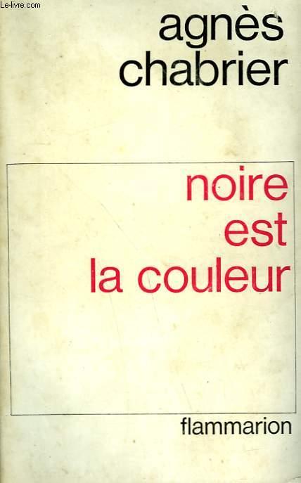 NOIRE EST LA COULEUR.