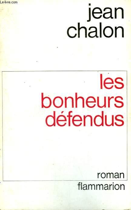 LES BONHEURS DEFENDUS.