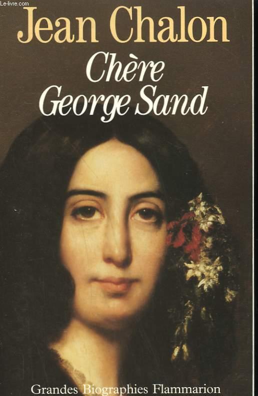 CHERE GEORGE SAND.