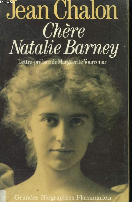 CHERE NATALIE BARNEY. PORTRAIT D'UNE SEDUCTRICE.