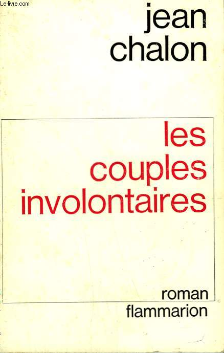 LES COUPLES INVOLONTAIRES.