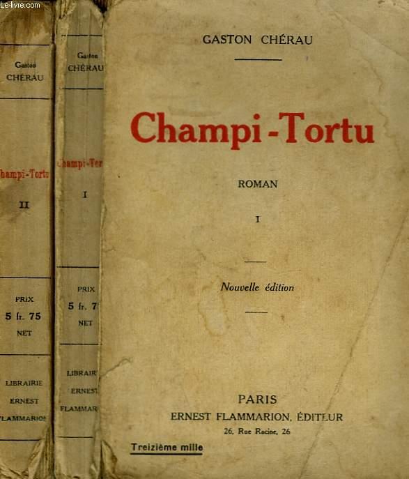 CHAMPI-TORTU. EN 2 TOMES.