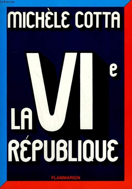LA VIe REPUBLIQUE.