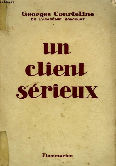 UN CLIENT SERIEUX.
