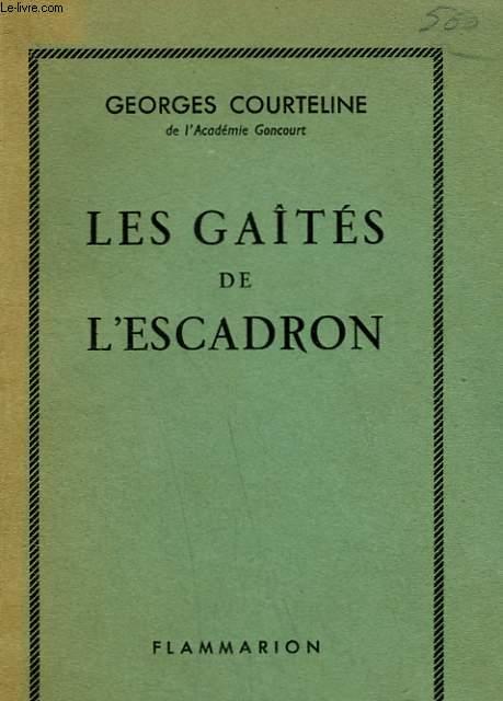 LA VIE DES CASERNE. LES GAITES DE L'ESCADRON.