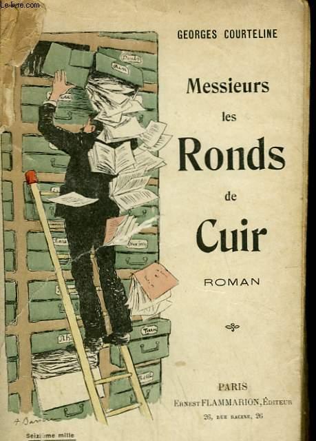 MESSIEURS LES RONDS DE CUIR.