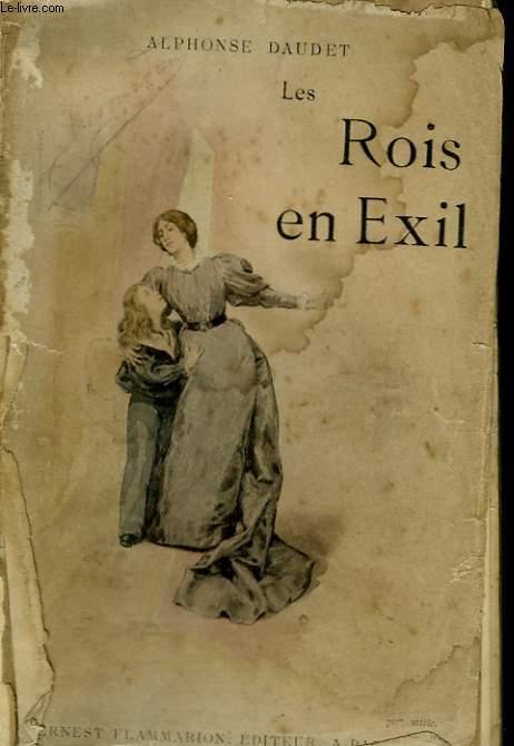 LES ROIS EN EXIL.