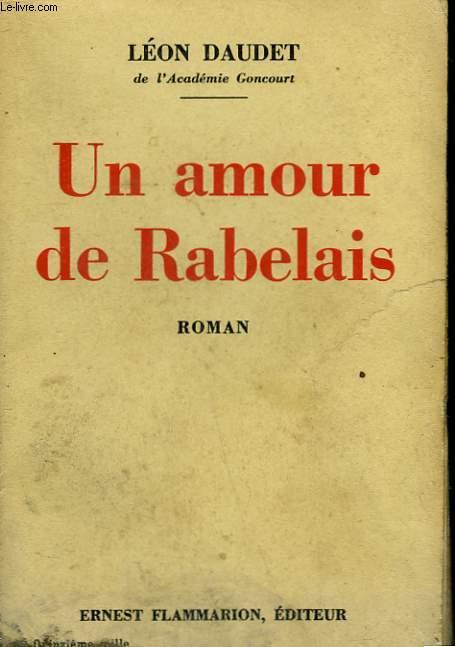 UN AMOUR DE RABELAIS.