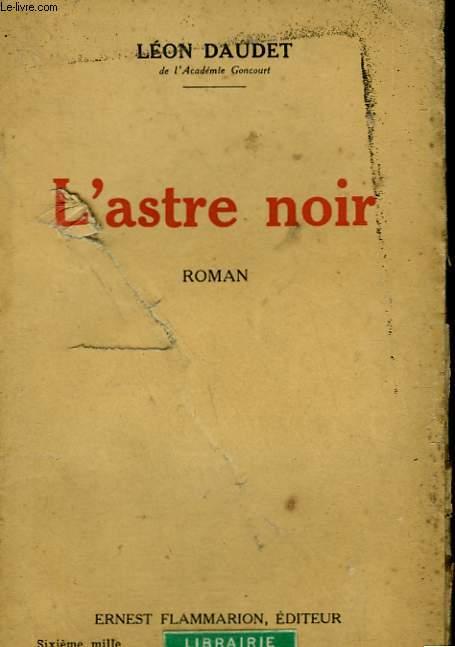 L'ASTRE NOIR.