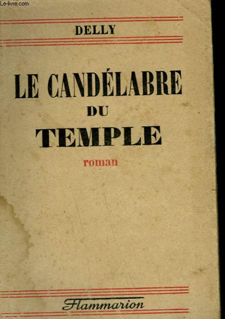 LE CANDELABRE DU TEMPLE.