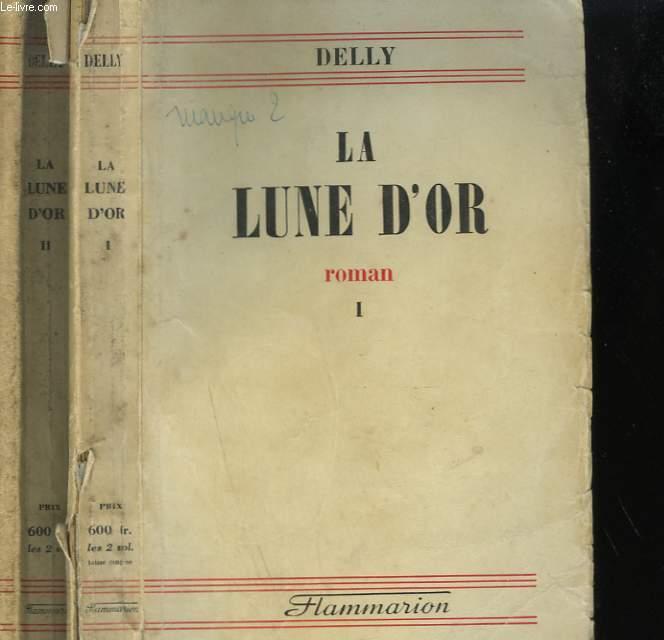 LA LUNE D'OR. EN 2 TOMES.