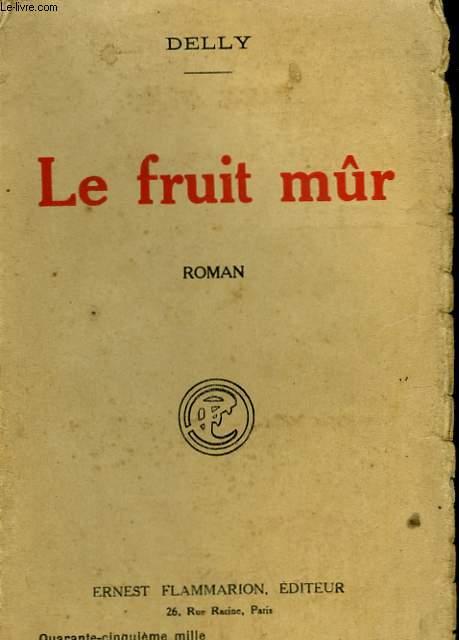 LE FRUIT MUR.