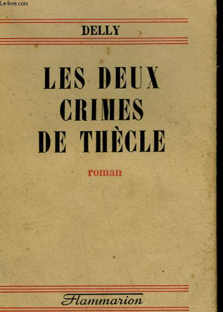 LES DEUX CRIMES DE THECLE.