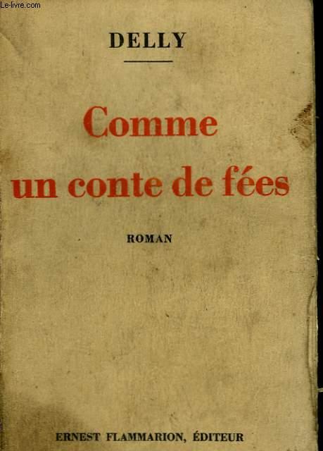 COMME UN CONTE DE FEES.