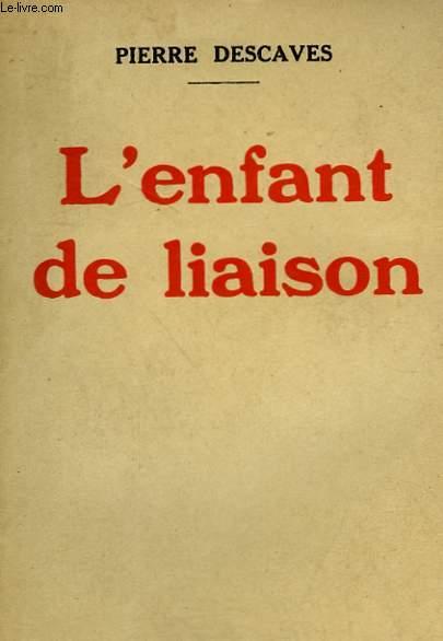 L'ENFANT DE LIAISON.