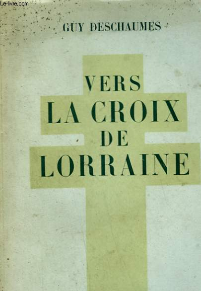 VERS LA CROIX DE LORRAINE.