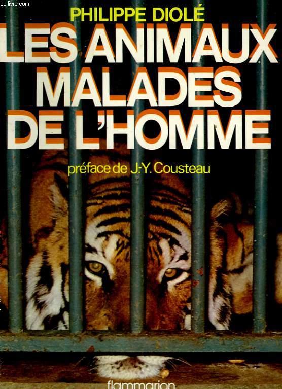 LES ANIMAUX MALADES DE L'HOMME.