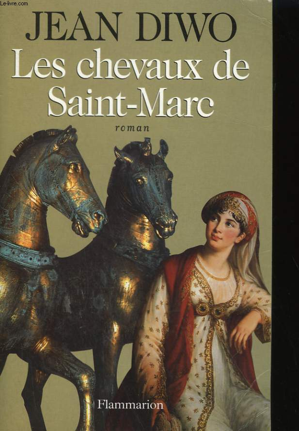 LES CHEVAUX DE SAINT - MARC.