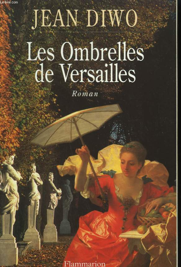 LES OMBRELLES DE VERSAILLES.