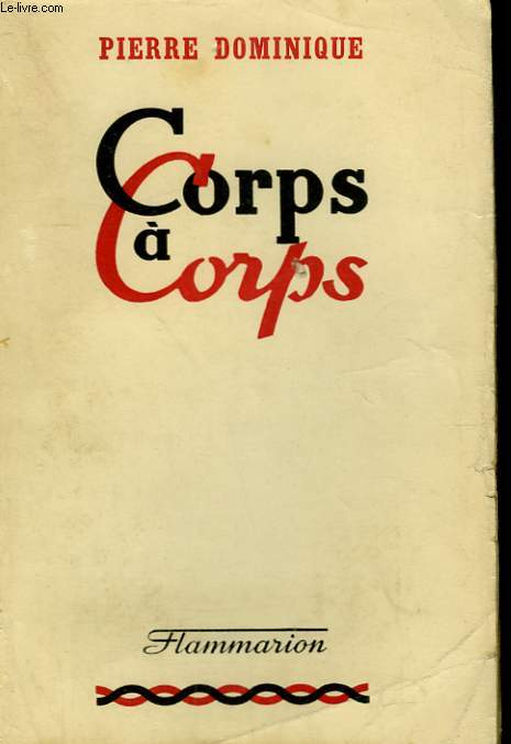 CORPS A CORPS.