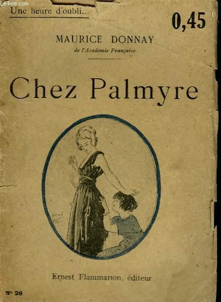 CHEZ PALMYRE.