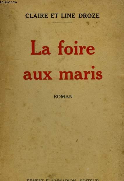 LA FOIRE AUX MARIS.