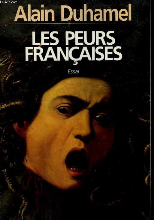 LES PEURS FRANCAISE.