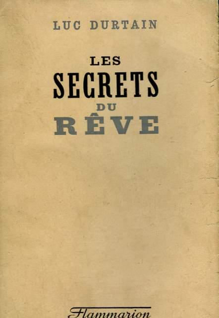 LES SECRETS DU REVE.